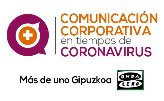 Entrada Comunicación corporativa en tiempos de coronavirus (Podcast) Más Comuncia2 en Onda Cero Gipuzkoa